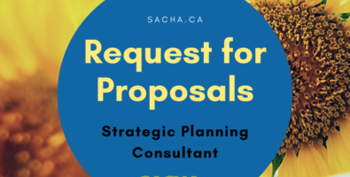 """A square image with two yellow sunflowers in the backgrounds. One sunflower is blurred. A blue circular image in the centre that reads """"sacha.ca. Request for Proposals. Strategic Planinc Consultant."""" Green image of the SACHA logo along the bottom of the circular image."""
